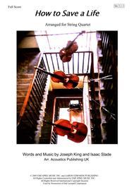 How To Save A Life - Arranged for String Quartet