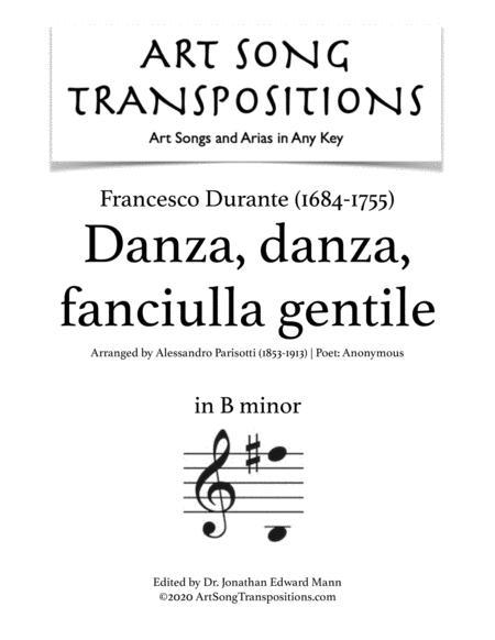 Danza, danza, fanciulla gentile (B minor)