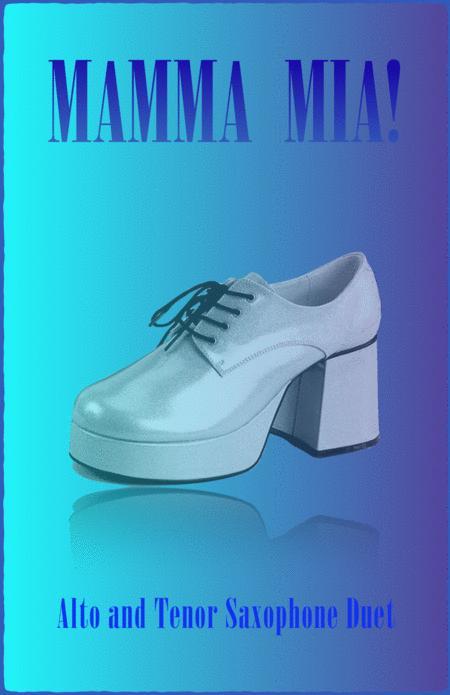Mamma Mia, Duet for Alto and Tenor Saxophone
