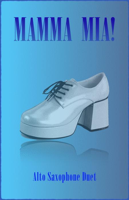 Mamma Mia, by Abba, for Alto Saxophone Duet