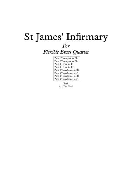 St James' Infirmary. For Flexible Brass Quartet