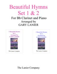 BEAUTIFUL HYMNS Set 1 & 2 (Duets - Bb Clarinet and Piano with Parts)