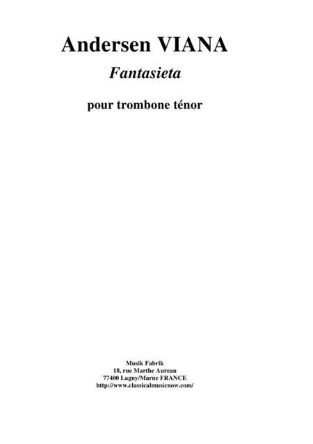 Andersen Viana: Fantasieta for trombone