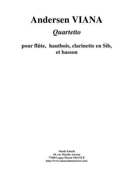 Andersen Viana: Quartet for flute, oboe, Bb clarinet and bassoon
