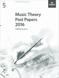 Music Theory Past Papers 2016, ABRSM Grade 5