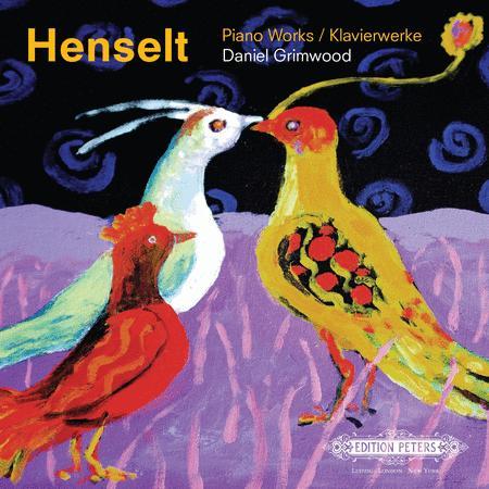 Henselt: Piano Works (Daniel Grimwood, Piano)