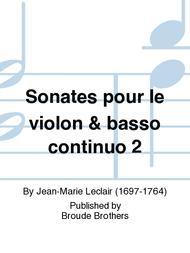 Second Livre de Sonates Pour le Violon et pour la Flute, Opus 2