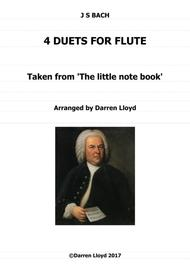 Flute duets - 4 duets from J S Bach's 'Little notebook'.