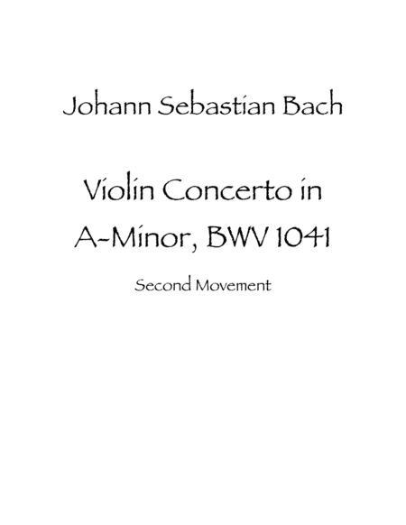 Violin Concerto in A Minor, BWV 1041 Second Movement