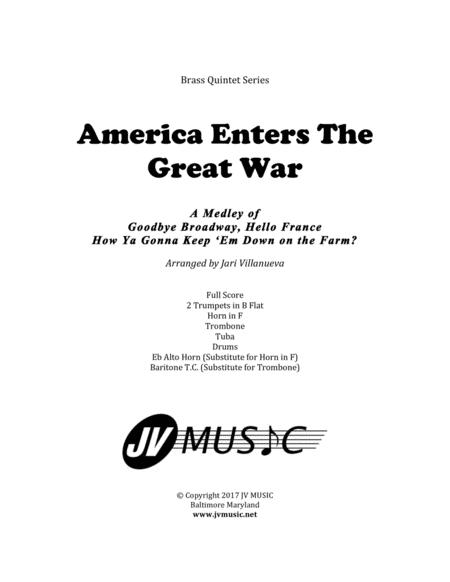America Enters The Great War for Brass Quintet