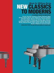 New Classics to Moderns