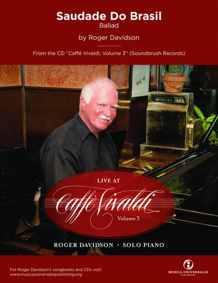 Saudade Do Brasil (Brazilian Ballad) by Roger Davidson
