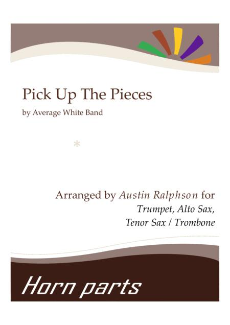 Pick Up The Pieces - horn parts