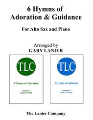6 HYMNS of Adoration & Guidance Set 1 & 2 (Duets - Alto Sax and Piano with Parts)