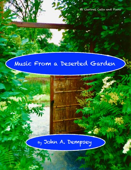 Music From a Deserted Garden (Trio for Clarinet, Cello and Piano)