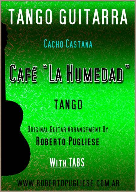 Cafe La Humedad - tango guitar