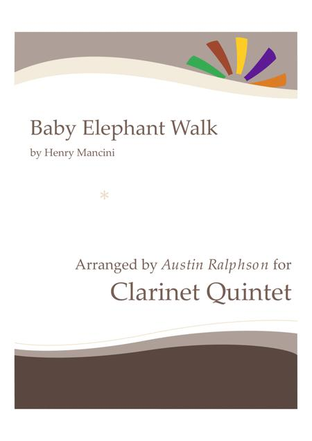 Baby Elephant Walk (from the Paramount Picture HATARI!) - clarinet quintet