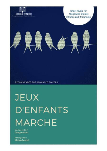 Jeux d'enfants Marche - Georges Bizet