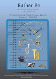 Rather Be - Arranged for Bb Clarinet Quartet Ensemble