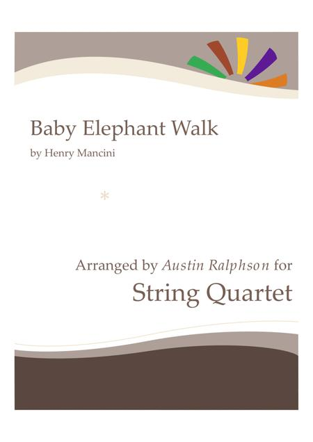 Baby Elephant Walk (from the Paramount Picture HATARI!) - string quartet
