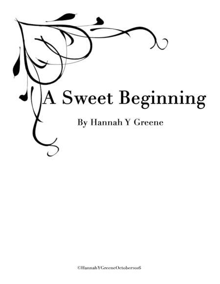 A Sweet Beginning