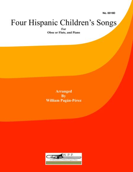 Four Hispanic Children's Songs for Flute or Oboe and Piano