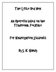 The Little Red Hen--Operetta for Kindergarten Students
