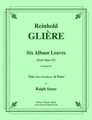 Six Album Leaves for Tuba or Bass Trombone