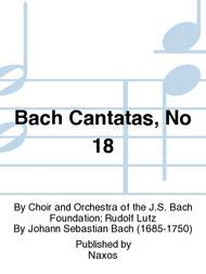Bach Cantatas, No 18