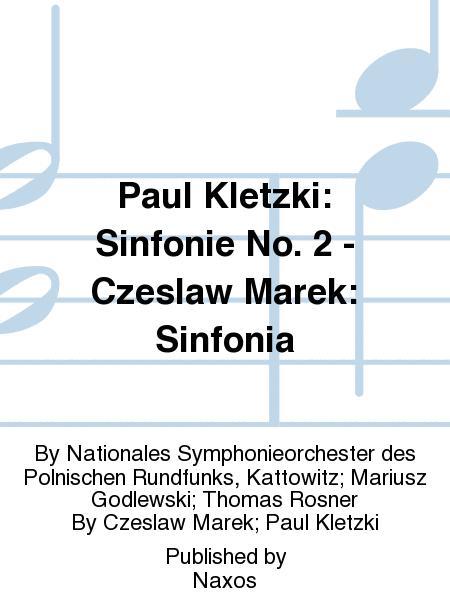 Paul Kletzki: Sinfonie No. 2 - Czeslaw Marek: Sinfonia