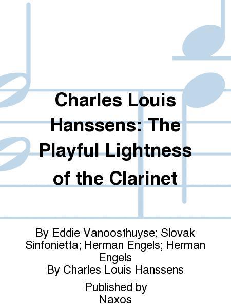 Charles Louis Hanssens: The Playful Lightness of the Clarinet