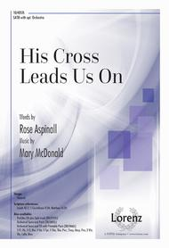 His Cross Leads Us On