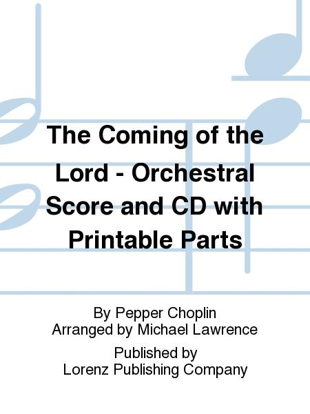 The Coming of the Lord - Orchestral Score and CD with Printable Parts