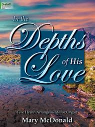 In the Depths of His Love
