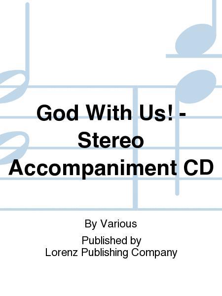 God With Us! - Stereo Accompaniment CD