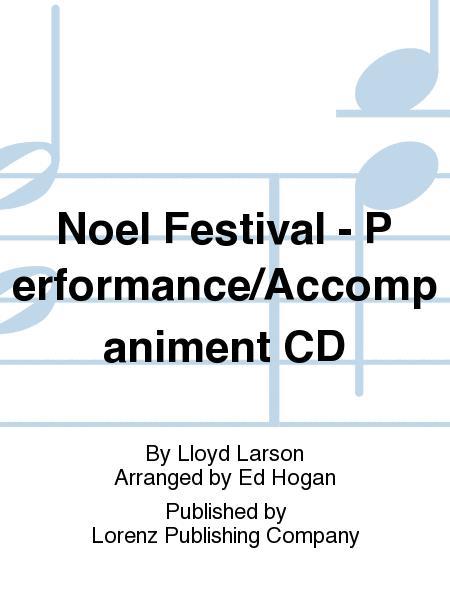 Noel Festival - Performance/Accompaniment CD