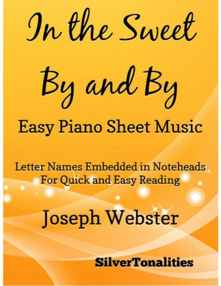 In the Sweet By and By Easy Piano Sheet Music