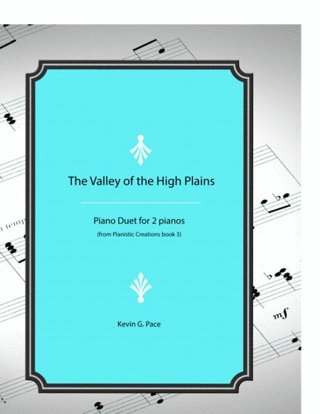 The Valley of the High Plains - original piano duet for two pianos