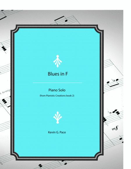 Blues in F - original piano solo from Pianistic Creations book 2