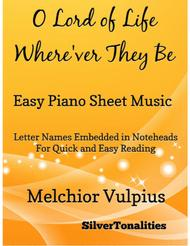 O Lord of Light Where'er They Be Easy Piano Sheet Music