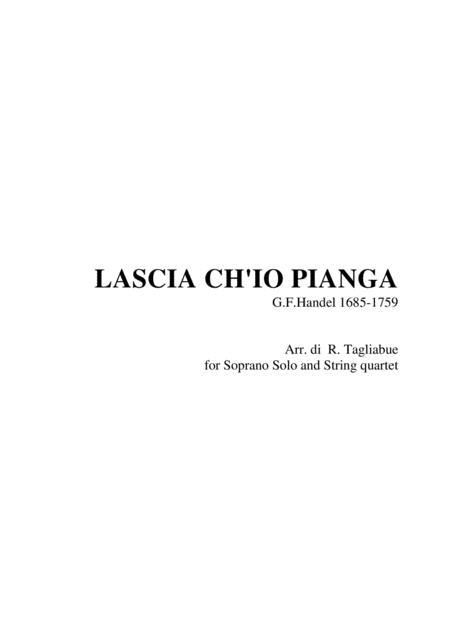 LASCIA CH'IO PIANGA - Handel - Arr. for Soprano and String quartet - With parts