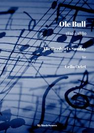 Ole Bull The Herdgirl's Sunday for Cello Octet