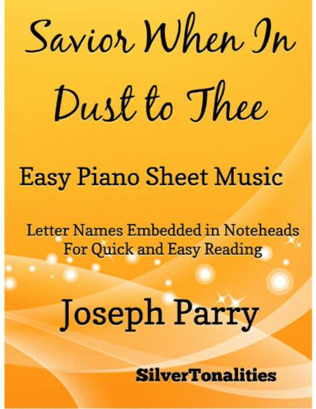 Savior When In Dust to Thee Easy Piano Sheet Music