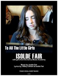 To All The Little Girls - Piano/Vocal
