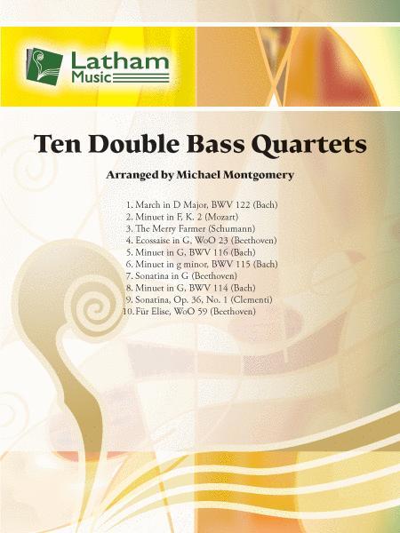 Ten Double Bass Quartets