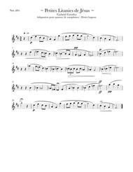 Petites Litanies de Jésus (Pour quatuor de saxophones SATB)