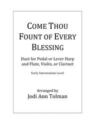 Come Thou Fount of Every Blessing, Duet for Harp and Flute (or Violin or Clarinet)