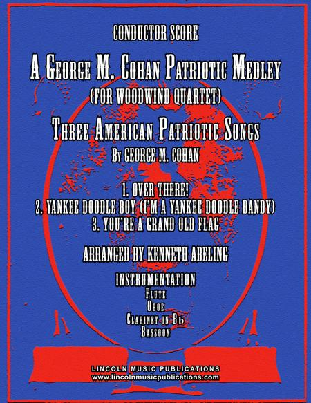 A Patriotic Medley by George M. Cohan (for Woodwind Quartet)