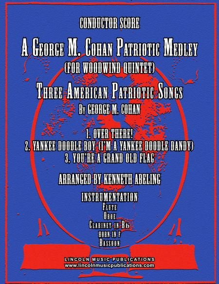 A Patriotic Medley by George M. Cohan (for Woodwind Quintet)