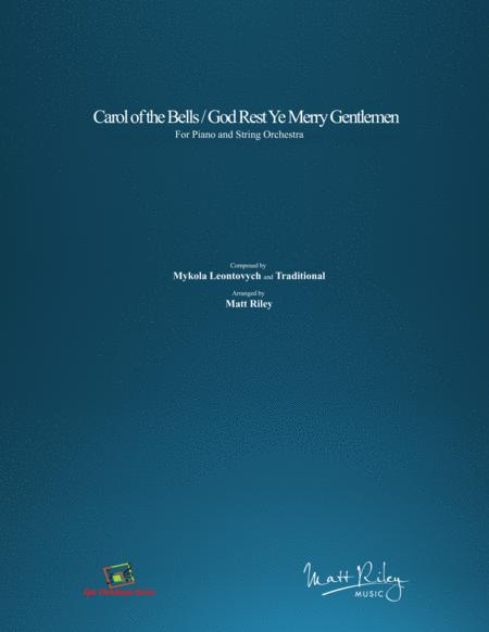 Carol of the Bells / God Rest Ye Merry Gentlemen - Piano & String Orchestra